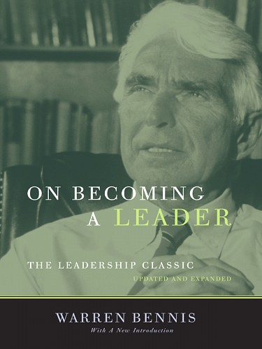 On Becoming a Leader, Warren Bennis